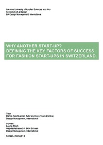 Bild:  Why another Start-Up? Defining the key factors of success for fashion Start-Ups in Switzerland.